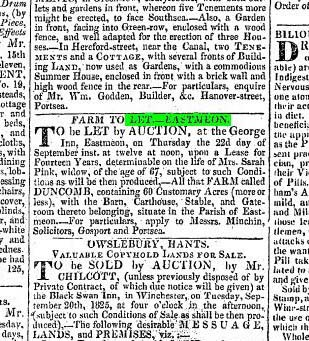 Hampshire Telegraph and Sussex Chronicle 12 September 1825 To be let by auction (at the George Inn, East Meon), Lease for 14 years, determinable on the life of Mrs Sarah Pink, widow, 67, 'All that FARM called DUNCOMB containing 60 Customary Acres, with the Barn, Carthouse, Stable and Gateroom …. Apply to Messres Minchin, Solicitors, Gosport and Portsmouth.