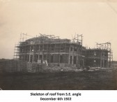 The roof appears, December 1922